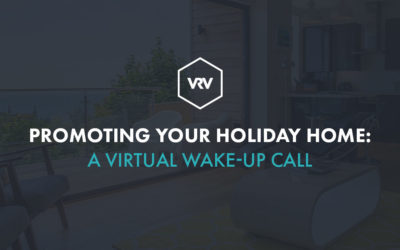 Promoting Your Holiday Home – A Virtual Wakeup Call